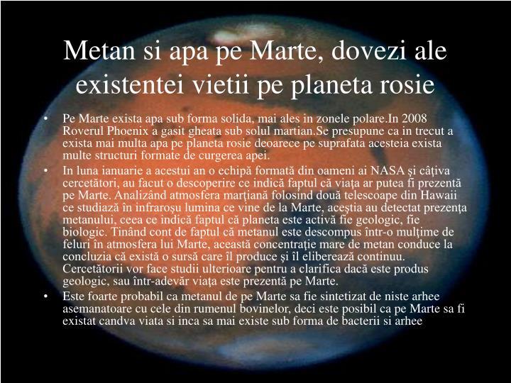 Metan si apa pe Marte, dovezi ale existentei vietii pe planeta rosie