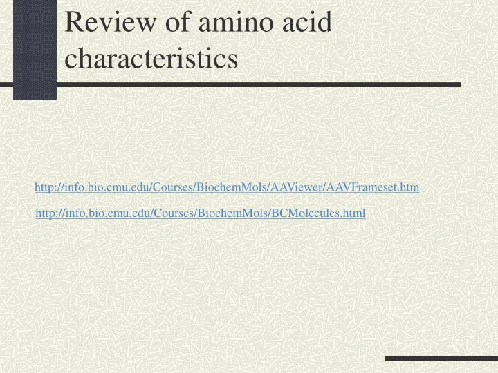 Review of amino acid characteristics