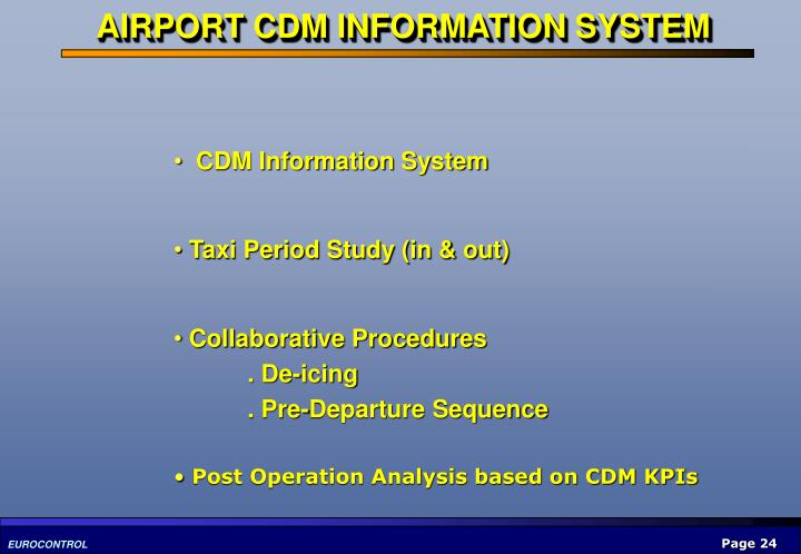 AIRPORT CDM INFORMATION SYSTEM