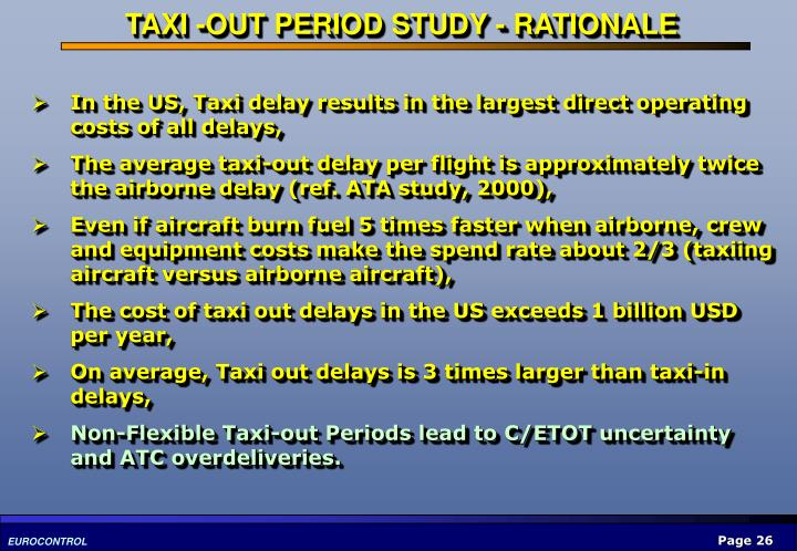 TAXI -OUT PERIOD STUDY - RATIONALE