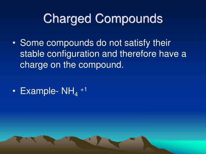 Charged Compounds