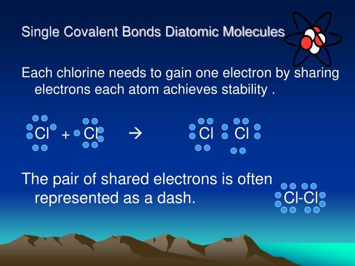 Single Covalent Bonds Diatomic Molecules