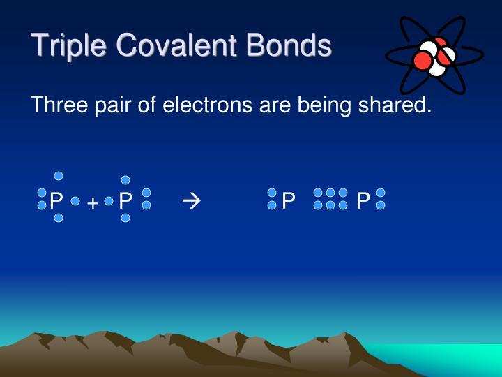 Triple Covalent Bonds