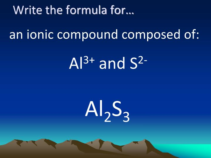 Write the formula for…