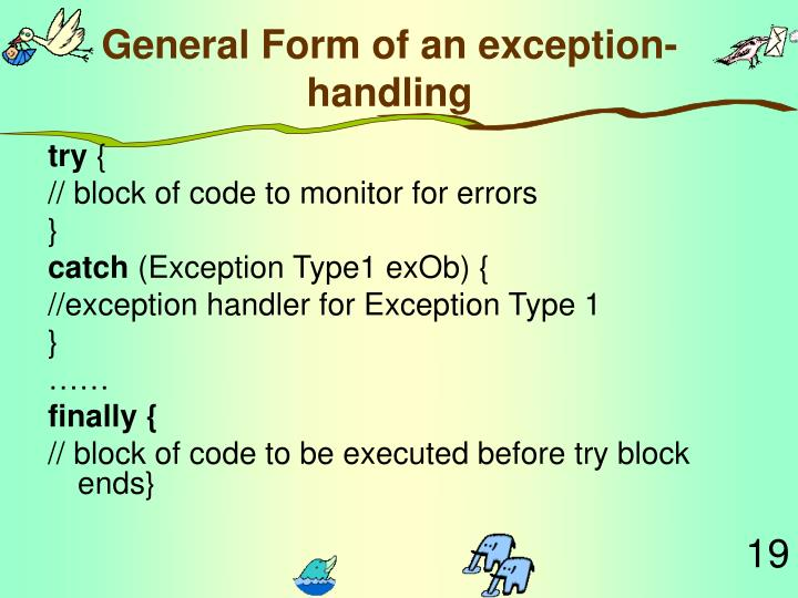 General Form of an exception-handling