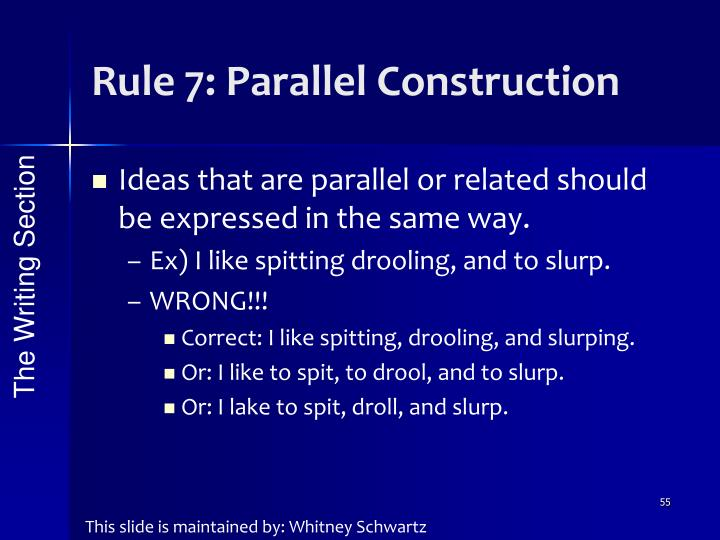 Rule 7: Parallel Construction