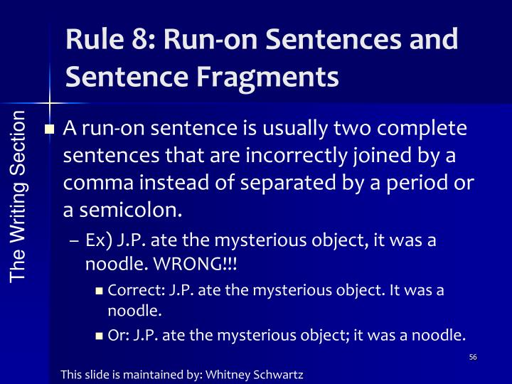 Rule 8: Run-on Sentences and Sentence Fragments