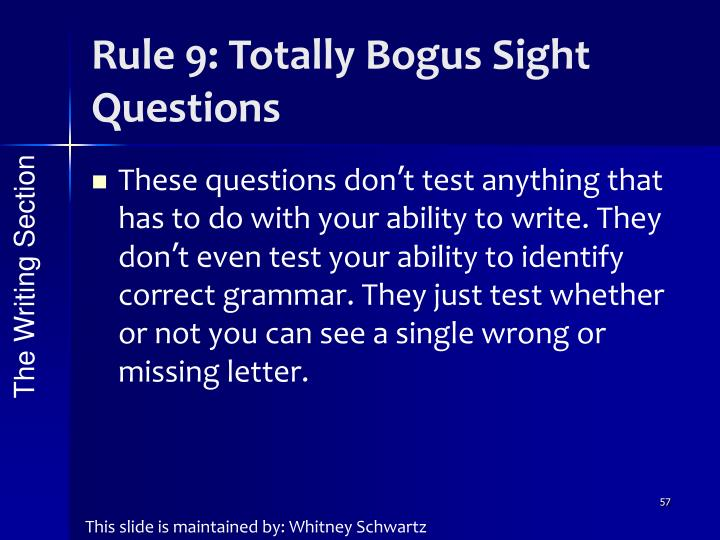 Rule 9: Totally Bogus Sight Questions