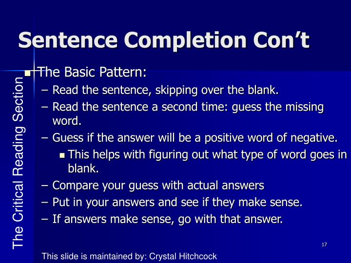 Sentence Completion Con't
