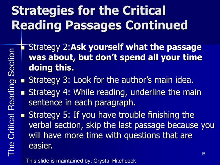 Strategies for the Critical Reading Passages Continued