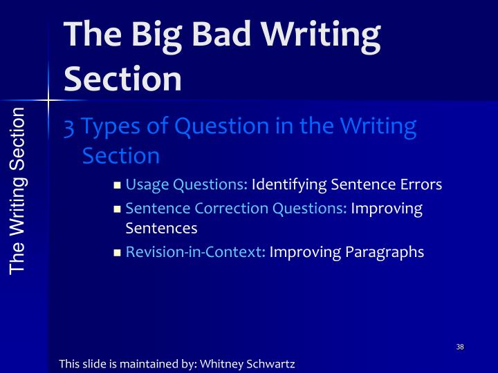 The Big Bad Writing Section