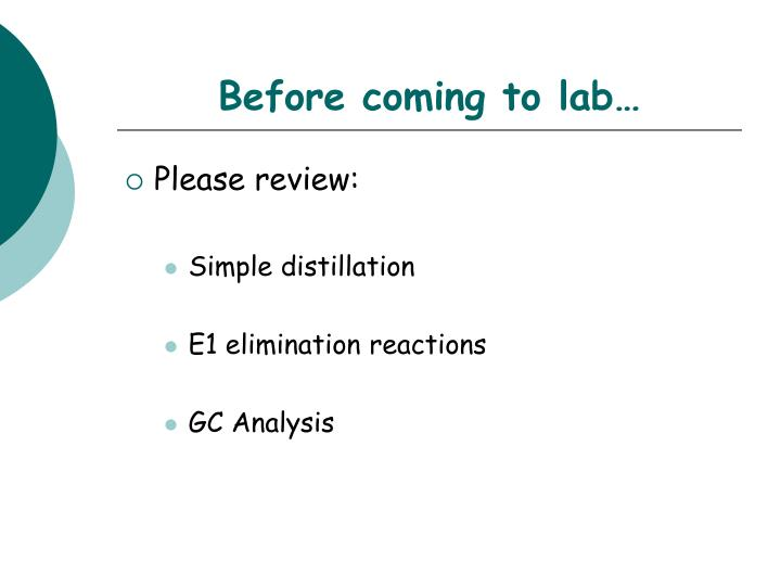 Before coming to lab