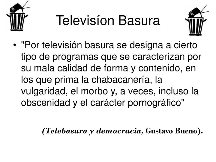Televisíon Basura