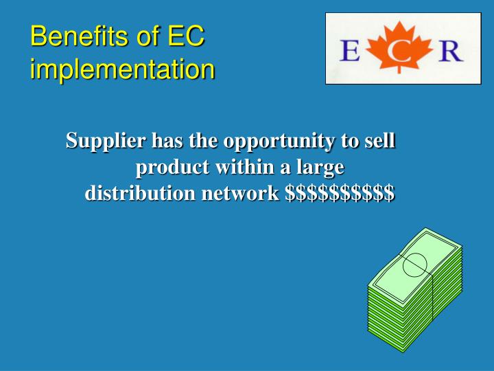 Benefits of EC implementation