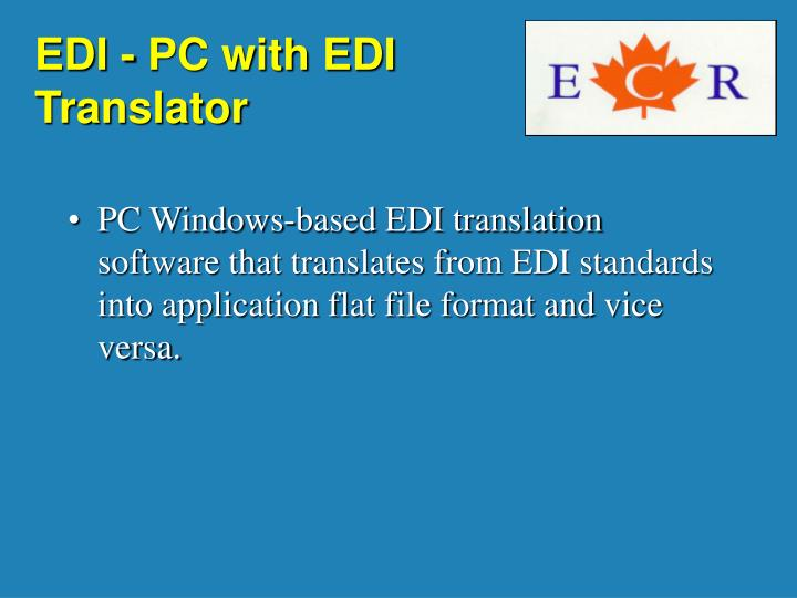 EDI - PC with EDI Translator