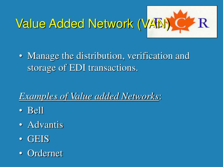 Value Added Network (VAN)