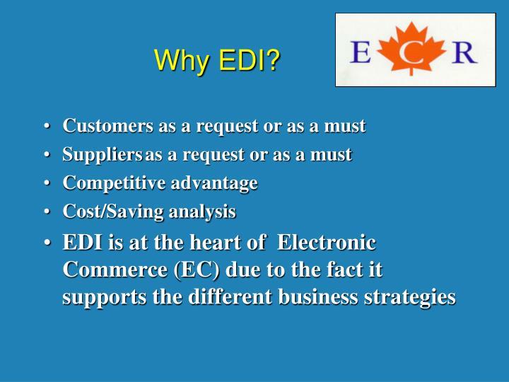 Why EDI?