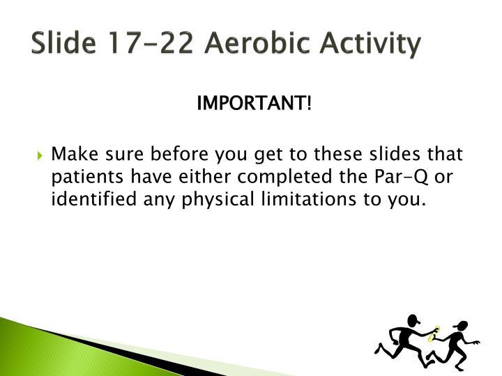 Slide 17-22 Aerobic Activity