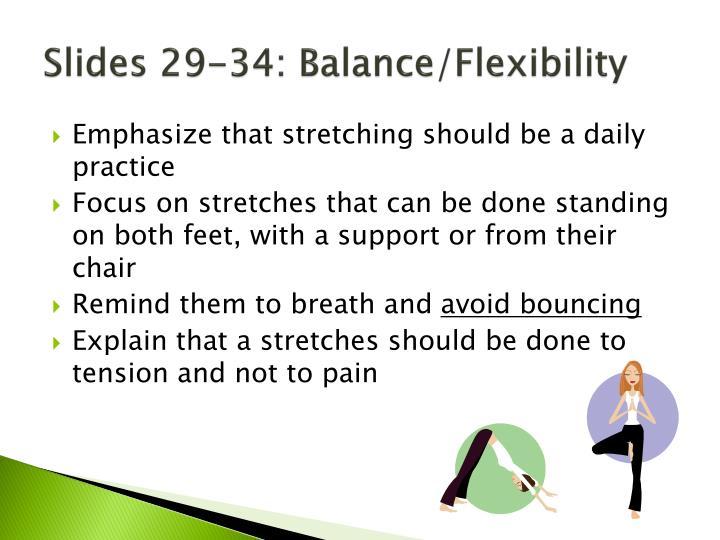 Slides 29-34: Balance/Flexibility