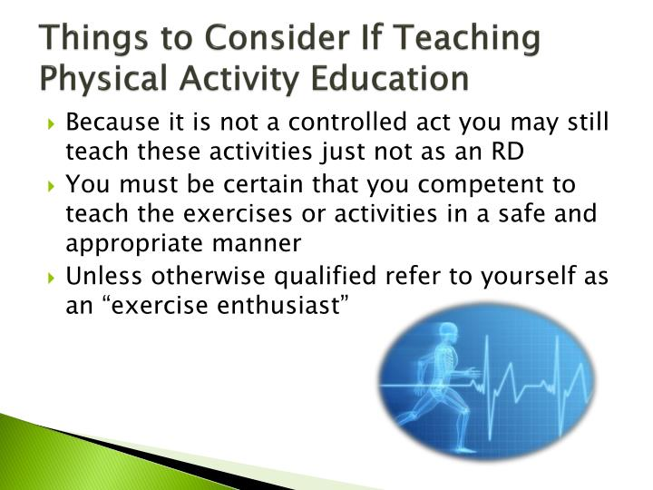 Things to Consider If Teaching Physical Activity Education