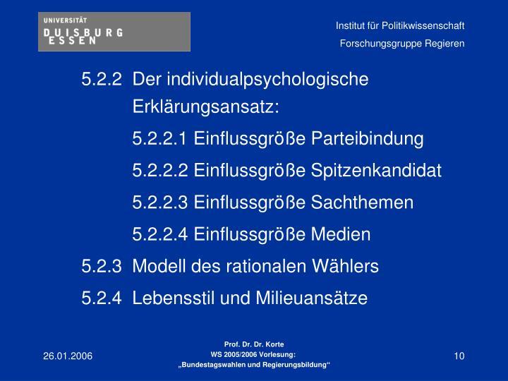 5.2.2Der individualpsychologische Erklärungsansatz: