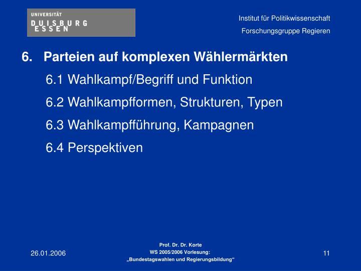 6.   Parteien auf komplexen Wählermärkten