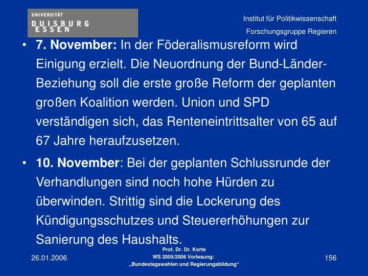 7. November: