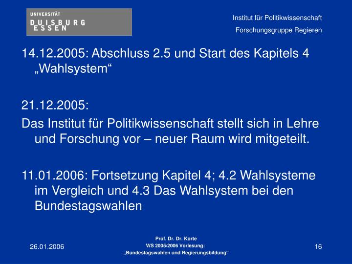 """14.12.2005: Abschluss 2.5 und Start des Kapitels 4 """"Wahlsystem"""""""