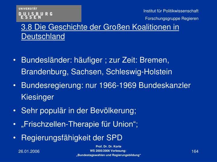 3.8 Die Geschichte der Großen Koalitionen in Deutschland