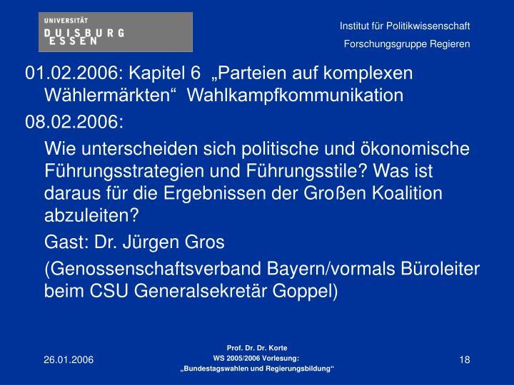 """01.02.2006: Kapitel 6  """"Parteien auf komplexen Wählermärkten""""  Wahlkampfkommunikation"""
