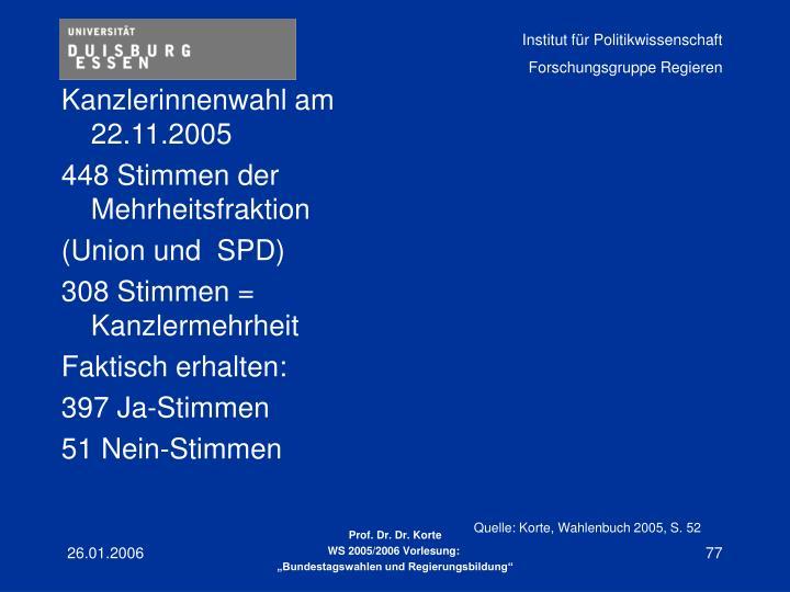 Kanzlerinnenwahl am 22.11.2005