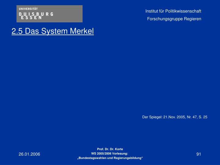 2.5 Das System Merkel