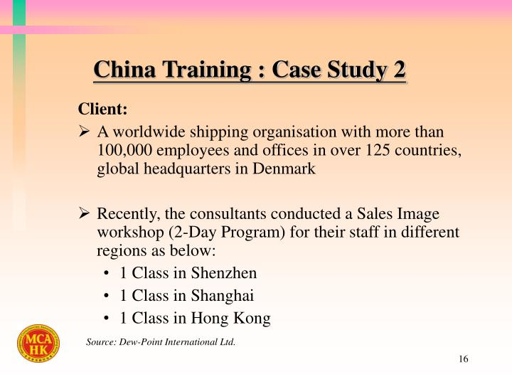 China Training : Case Study 2