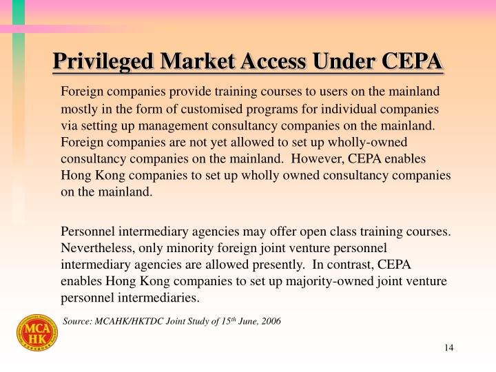 Privileged Market Access Under CEPA