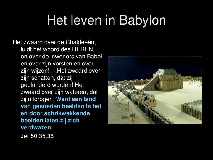 Het leven in Babylon