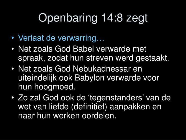 Openbaring 14:8 zegt