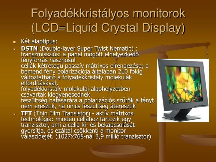 Folyadékkristályos monitorok