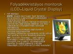 folyad kkrist lyos monitorok lcd liquid crystal display1