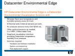 datacenter environmental edge