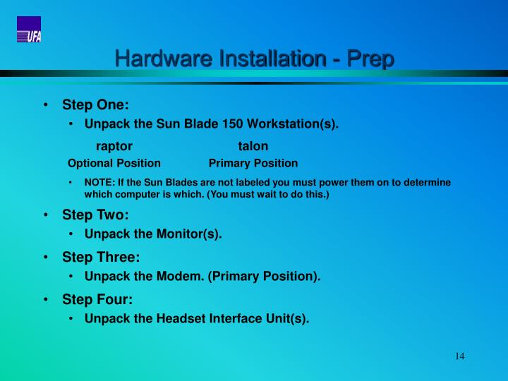 Hardware Installation - Prep