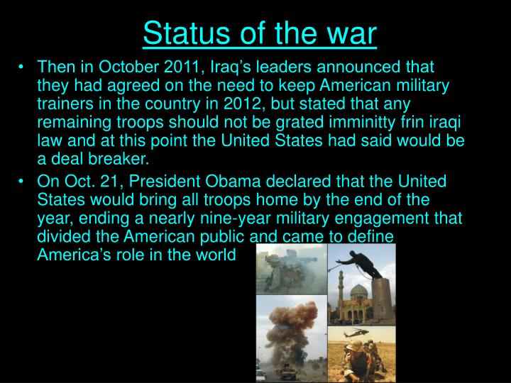 Status of the war