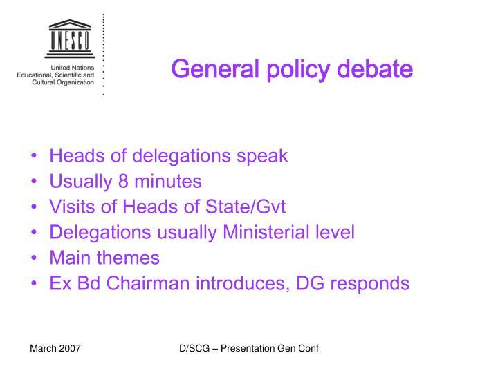 General policy debate