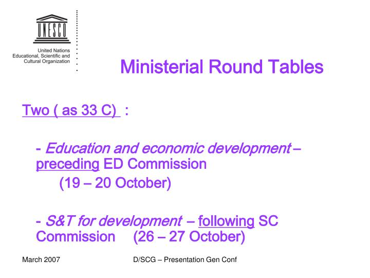 Ministerial Round Tables