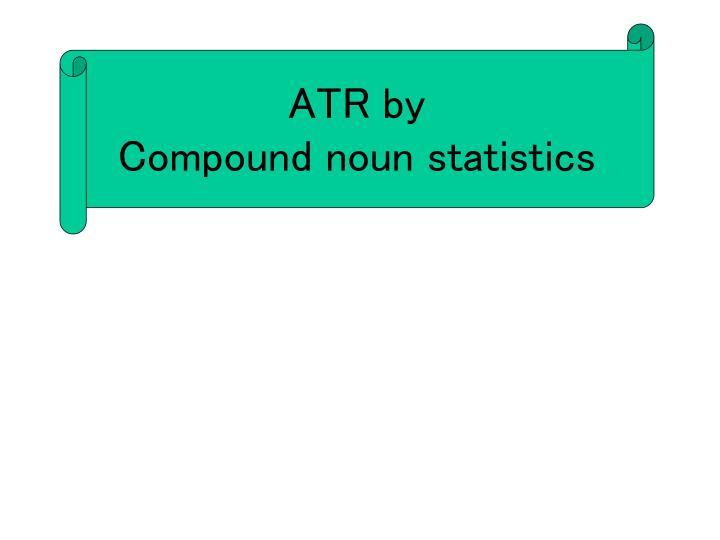 ATR by