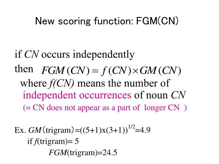 New scoring function: