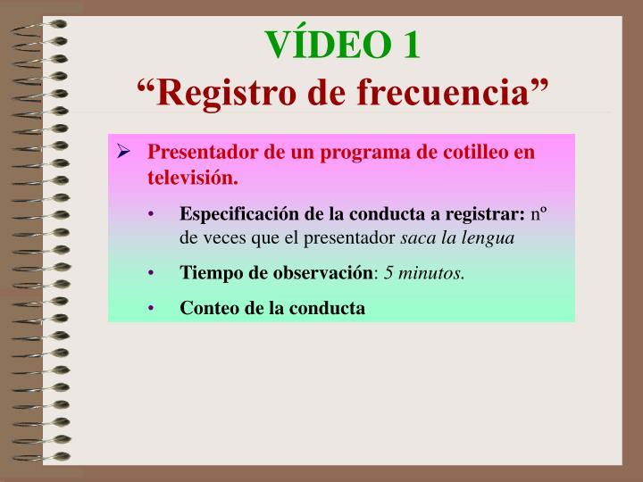 VÍDEO 1