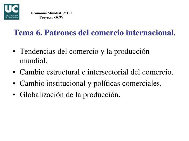 Tendencias del comercio y la producción mundial.