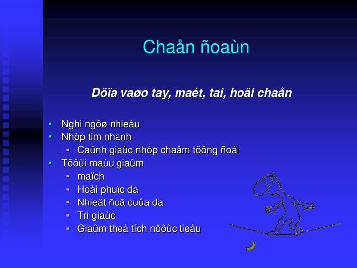 Chaån ñoaùn