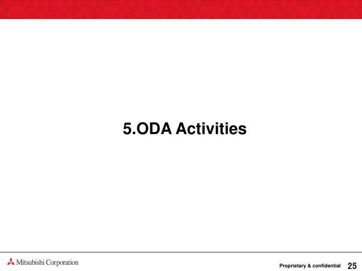 5.ODA Activities