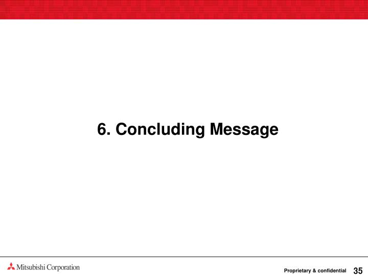 6. Concluding Message
